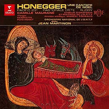 Honegger: Une cantate de Noël, Pacific 231, Pastorale d'été & Rugby