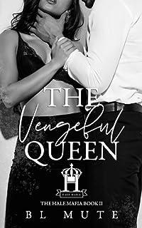 The Vengeful Queen (The Hale Mafia)