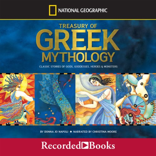 A Treasury of Greek Mythology: Classic Stories of Gods, Goddesses, Heroes, & Monsters