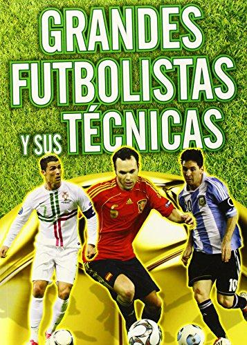 Grandes futbolistas y sus técnicas (Actividades y destrezas)
