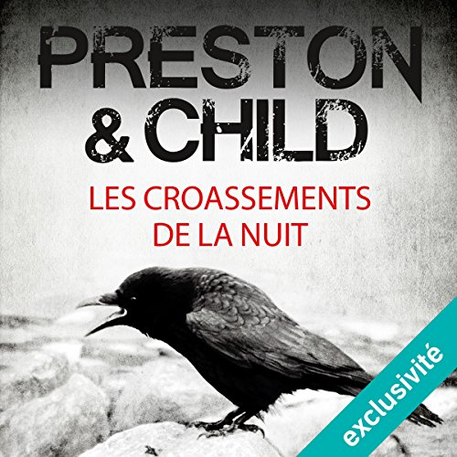 Les croassements de la nuit (Pendergast 4) audiobook cover art