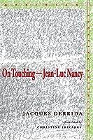 On Touching―Jean-Luc Nancy (Meridian: Crossing Aesthetics)