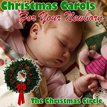 Christmas Carols for Your Newborn