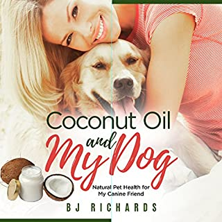 Coconut Oil and My Dog audiobook cover art