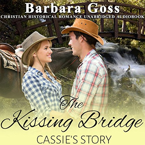 The Kissing Bridge: Cassie's Story audiobook cover art