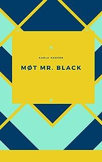 Møt Mr. Black (Norwegian Edition)