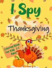 I Spy Thanksgiving Coloring Book For Kids 2-5 Ages: Learning Alphabet For Children | Thanksgiving Colouring Book For Toddl...
