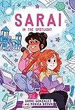 Sarai in the Spotlight (Sarai #2)