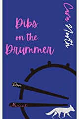 Dibs on the Drummer (The Drummonds) Kindle Edition