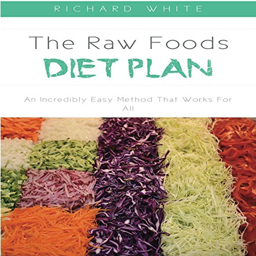 The Raw Foods Diet Plan audiobook cover art