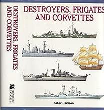 Destroyers, Frigates & Corvettes