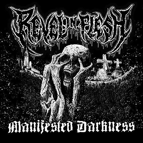 Revel in Flesh: Manifested Darkness (Re-Release+Bonus) (Audio CD)