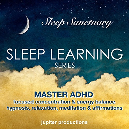 Master ADHD, Focused Concentration & Energy Balance audiobook cover art