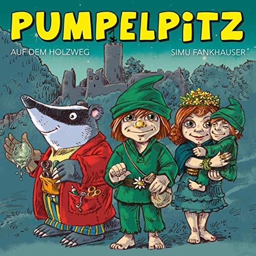 Wer sind Pumpelpitz, Pumpi und Mampfred?