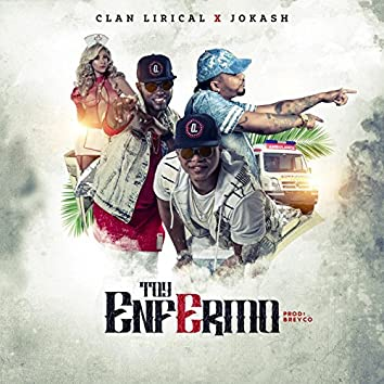 Toy Enfermo (feat. Clan Lirical)