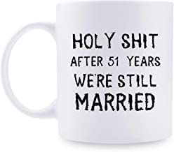 51st Anniversary Gifts - 51st Wedding Anniversary Gifts for Couple, 51 Year Anniversary Gifts 11oz Funny Coffee Mug for Couples, Husband, Hubby, Wife, Wifey, Her, Him, holy shit