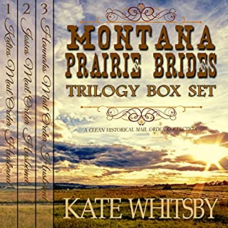Montana Prairie Brides Trilogy 3 Book Bundle Box Set     A Clean Historical Mail Order Husband Series              Written by:                                                                                                                                 Kate Whitsby                               Narrated by:                                                                                                                                 Lawrence D. Yaklin                      Length: 9 hrs and 32 mins     Not rated yet     Overall 0.0