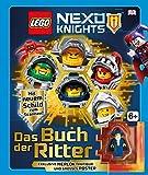 LEGO® NEXO KNIGHTS(TM). Das Buch der Ritter: Mit exklusiver Minifigur