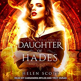 Daughter of Hades: A Reverse Harem Romance     Cerberus Series, Book 2              By:                                                                                                                                 Helen Scott                               Narrated by:                                                                                                                                 Troy Duran,                                                                                        Cassandra Myles                      Length: 5 hrs and 10 mins     3 ratings     Overall 4.7