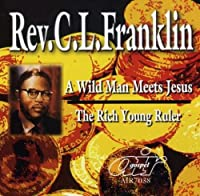 Wild Man Meets Jesus/Rich Young Ruler