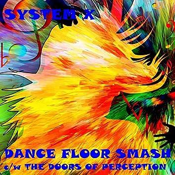 Dance Floor Smash
