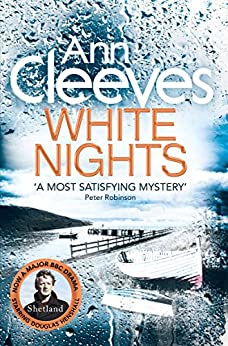 White Nights: The Shetland Series 2 by [Ann Cleeves]