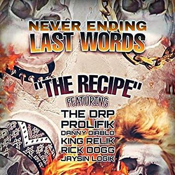 The Recipe (feat. Danny Diablo, The DRP, Prolifik, King Relik, Rick Dogg & Jaysin Logik)