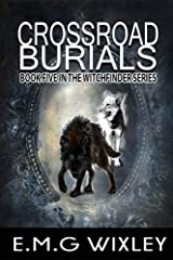 Crossroad Burials (Witchfinder Series Book 5) Kindle Edition
