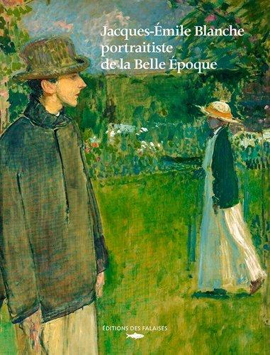 Jacques-Emile Blanche portraitiste de la belle époque