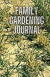 Family Gardening Journal: The Co...