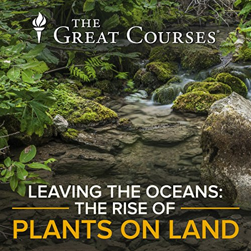 Leaving the Oceans: The Rise of Plants on Land cover art