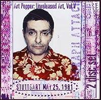 Unreleased Art, Vol. V: Stuttgart by Art Pepper (1997-09-24)