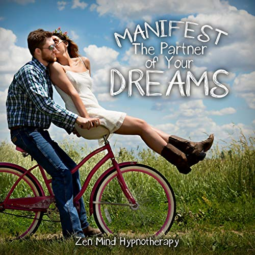 Manifest the Partner of Your Dreams audiobook cover art