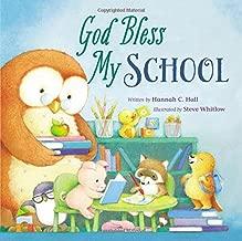 God Bless My School (A God Bless Book)