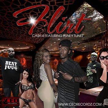 Flirt (feat. Luney Tunez, Ca$H 4 & Ceo Recordz)