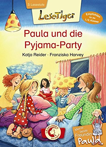 Lesetiger - Meine beste Freundin Paula: Paula und die Pyjama-Party