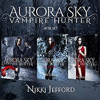 Aurora Sky: Vampire Hunter Box Set     (Books 1-3)              By:                                                                                                                                 Nikki Jefford                               Narrated by:                                                                                                                                 Em Eldridge                      Length: 22 hrs and 29 mins     238 ratings     Overall 4.3