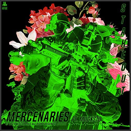The Mercenaries feat. Apache, Fukksailor, Sulph, Mugxtsu, Kaiser, Papa Sleep, Depth Strida & Propanesmoker