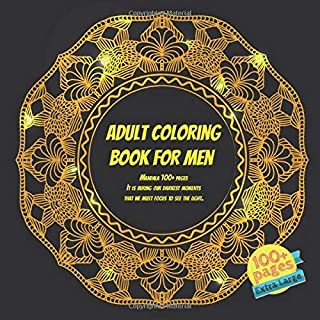 Adult Coloring Book for Men Mandala 100+ pages - It is during our darkest moments that we must focus to see the light.