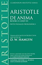 De Anima: Books II and III (With Passages From Book I) (Clarendon Aristotle Series)