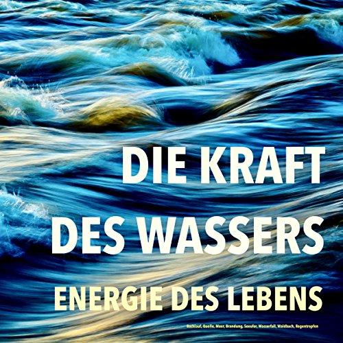 Die Kraft des Wassers Titelbild