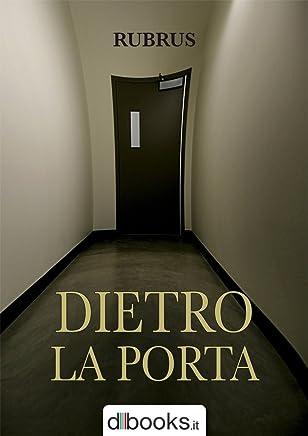 Dietro la Porta (-)