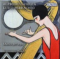 Alfredo Casella Luigi Perrachio: Musica per arpa