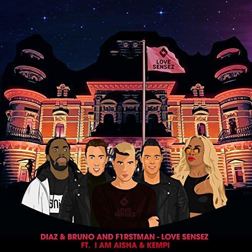 Diaz & Bruno & F1rstman feat. I Am Aisha & Kempi
