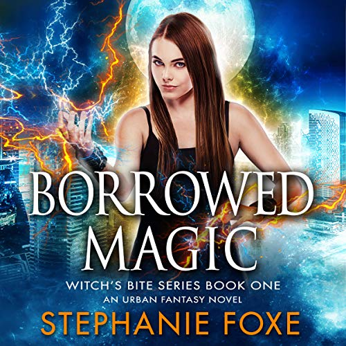 Borrowed Magic: An Urban Fantasy Novel audiobook cover art