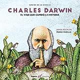 Darwin: El viaje que cambió la historia (Unicornio)