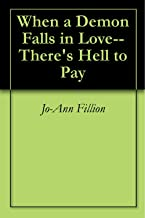 When a Demon Falls in Love--There's Hell to Pay