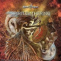Spirit Gathering [ヘミシンク]