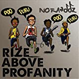 Rize Above Profanity (Poo Puku Poo Puku Poo) Radio Version