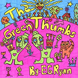 The Green Thumbs by [E Ryan]